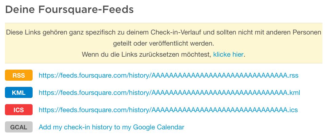 Die foursquare Feeds in verschiedenen Formaten.